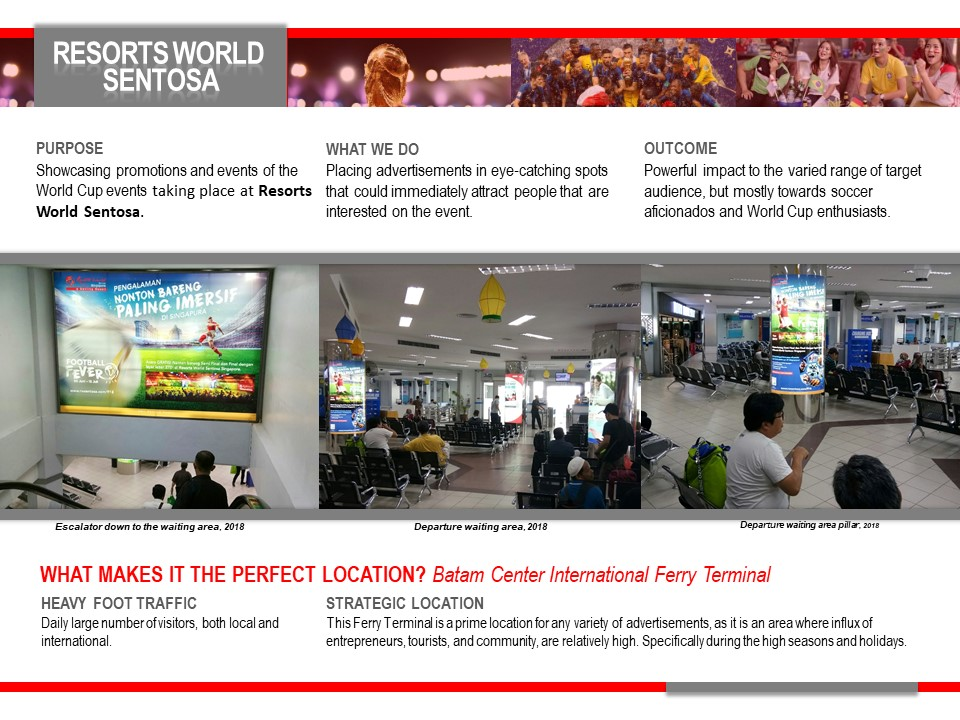 RWS Singapore in Batam Ferry Terminal Welcome Advertising and Branding Creative